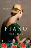 The Piano Teacher: A Novel by Janice Y. K. Lee